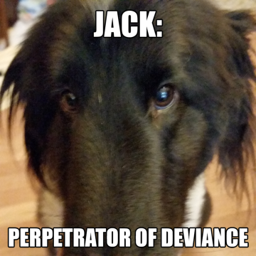 Jack - Perpetrator of Deviance